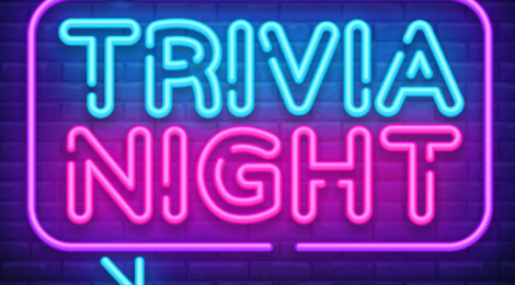 Trivia Night! CANCELLED