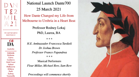 National Launch of Dante Under the Southern Cross Professor Rodney Lokaj Takes Us on a Journey from Melbourne to Spoleto in a Heartbeat